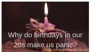 Why do birthdays in our 20s make us panic?