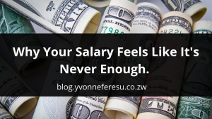 Your salary feels like it's never enough